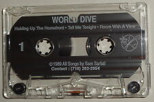 WORLD DIVE (Sam Sarfati &) - Rare DEMO Cassette 1989 - Holding Up the Homefront