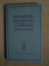 """""""Großer katholischer Katechismus - mit einem Abriß der Kirchengeschichte für .."""""""