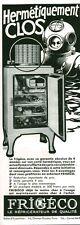 Publicité ancienne réfrigérateur FRIGECO 1933