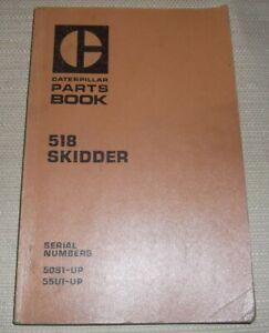 CAT CATERPILLAR 518 SKIDDER PARTS MANUAL BOOK CATALOG S/N 50S 55U