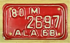 1968 VINTAGE ALABAMA MOTORCYCLE TAG 80 M 2697 LICENSE PLATE ITEM #2149