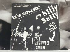 "SWEET SMOKE - SILLY SALLY / BABY NIGHT - 7"" VINYL EXCELLENT- VIP RECORDS ITALY"