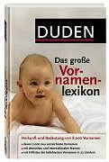 Duden - Das große Vornamenlexikon von Volker Kohlheim (2007, Gebunden)