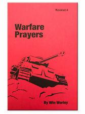 Warfare Prayers - Booklet #4 by Win Worley