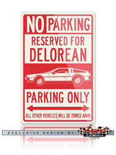 1981 DeLorean DMC-12 Coupe Reserved Parking Only 12x18 Aluminum Sign