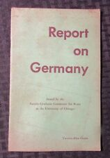 1952 REPORT ON GERMANY University of Chicago Committee For Peace VG 24p 2nd Ed.