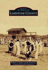 USED (GD) Limestone County (Images of America) by William F. Reagan