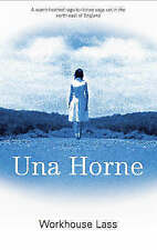 Horne, Una, Workhouse Lass, Very Good Book
