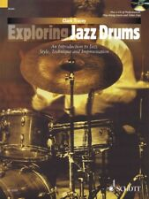Exploring Jazz Drums Introduction To Jazz Styles Technique & Improvisation Book