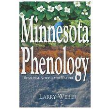 Minnesota Phenology: Seasonal Northland Nature (Paperback or Softback)