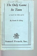 The Only Game In Town 1967 Script