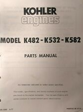 Kohler K482 K532 K582 Engine Parts (2 Manual s) 88pg Lawn Riding Garden Tractor
