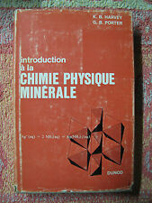 Harvey & Porter : Introduction à la chimie physique minérale Dunod 1967