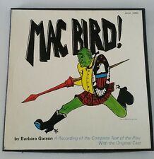 MAC BIRD! a Recording of the Complete Text of the Play with ORIGINAL CAST 2-LP