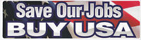 Save Our Jobs Buy USA American Patriotic Flag High Quality Bumper Sticker
