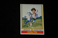 JIM BAILEY 1974 TOPPS SIGNED AUTOGRAPHED CARD #302 COLTS