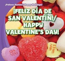 Feliz Dia de San Valentin!Happy Valentine's Day! (Felices Fiestas!  Ha-ExLibrary