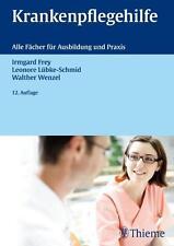 Krankenpflegehilfe von Lenore Lübke-Schmid, Irmgard Frey und Walther Wenzel (2011, Gebundene Ausgabe)