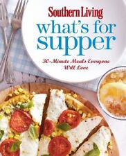 NEW! SOUTHERN LIVING MAG What's for Supper Cookbook 30-minute meals recipes 2012