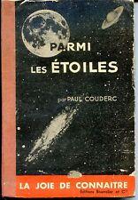 PARMI LES ETOILES - Paul Couderc 1938 - Astronomie