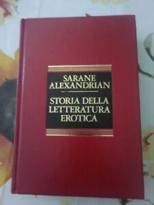 SARANE ALEXANDRIAN - STORIA DELLA LETTERATURA EROTICA - EDIZIONE CDE