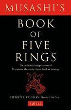 Musashi's Book of Five Rings: The Definitive Interpretation of Miyamoto...
