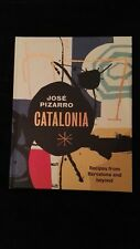 Jose Pizzaro - Catalonia: Recipes from Barcelona and Beyond, NEW, hard cover