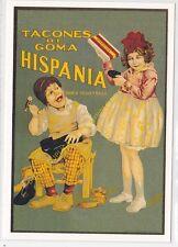 Reproducción antigua publicidad HISPANIA TACONES DE GOMA