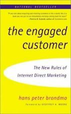 The Engaged Customer: Using the New Rules of Internet Direct Marketing-ExLibrary