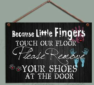 Shoes off Sign,Please Baby, Family Remove your Shoes, B&W Gift Wooden Plaque