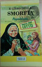 IL LIBRO DELLA SMORFIA - AA.VV. CDE - 1996 - M