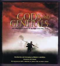 GODS AND GENERALS THE ILLUSTRATED STORY OF THE EPIC CIVIL WAR FILM - Hardcover