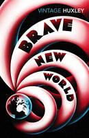 Brave New World, Aldous Huxley, New