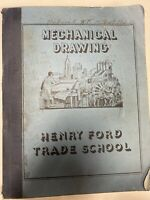 Mechanical Drawing Manual, Henry Ford Trade School, Text Book Instructions, 1939