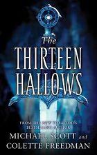 The Thirteen Hallows Scott, Michael