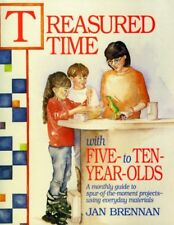 Treasured Time with Five- to Ten-Year-Olds