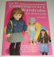 Sew the Contemporary Wardrobe for 18-Inch Dolls: Instructions and Patterns