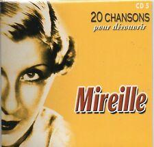 CD CART  20 CHANSONS POUR DECOUVRIR  MIREILLE    DE 2001 NEUF NON SCELLE