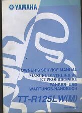 (24A) REVUE TECHNIQUE MANUEL ATELIER MOTO YAMAHA TT-R125LW (M)