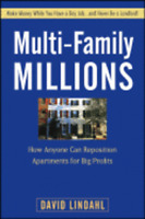 Multi-Family Millions: How Anyone Can Reposition Apartments for Big Profits: New