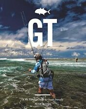 GT: A Flyfisher's Guide to Giant Trevally-Peter McLeod