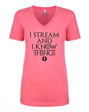 I Stream & I Know Things Game of Thrones Twitch YouTube Gaming V-Neck T-Shirt