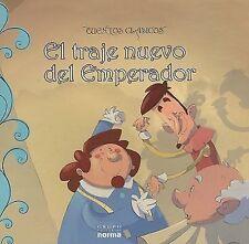El Traje Del nuevo Emperador/ The dress of the new Emperor (Cuentos Clasicos)