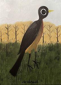 "John ""Cornbread"" Anderson Original  ""Robin"" Folk Outsider Contemp Art Painting"