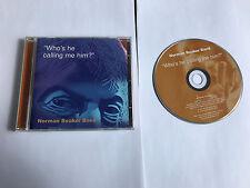 Norman Beaker - Who's He Calling Me Him? (2002) SIGNED DEDICATED CD