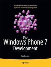 Pro Windows Phone 7 Development: By Rob Cameron