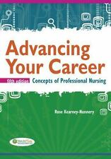 Advancing Your Career: Concepts in Professional Nursing by Rose Kearney-Nunnery
