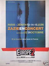 PUBLICITÉ EUROPE 2 QUE DU ROCK ET DU POP ZAZIE EN CONCERT PARIS-ZÉNITH