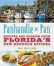 PANHANDLE TO PAN - MILLER, IRV - NEW PAPERBACK BOOK