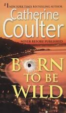 Born to Be Wild (Paperback or Softback)